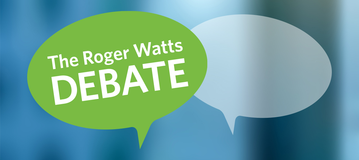 The Roger Watts Debate